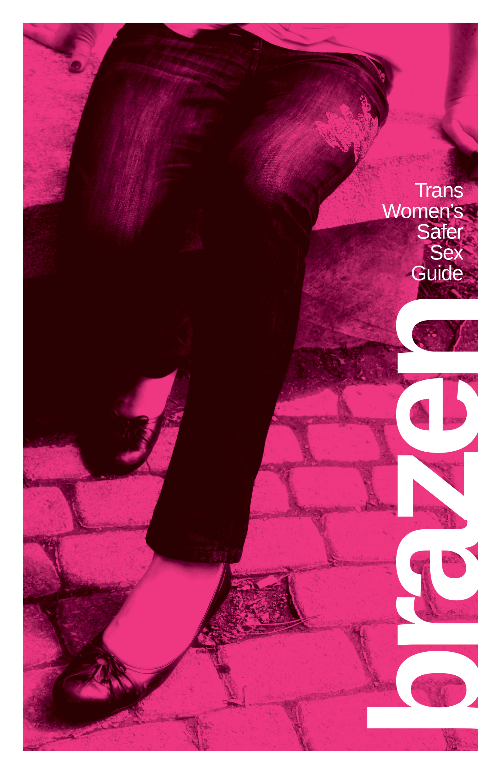 Brazen Guide Title with image of legs in jeans and heels with a bright pink overlay and guidebook title
