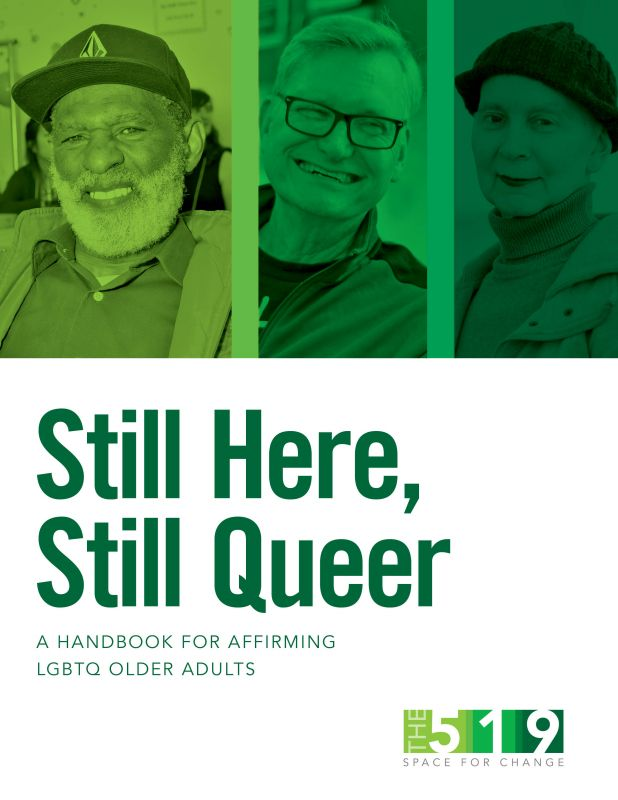 Still Here Still Queer Handbook Cover Image with Text Title and 3 Images of seniors with green colour overlay